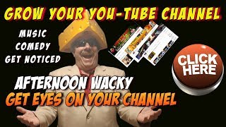 Grow Your You-Tube Channel- Network And Get Noticed- Bring Friends - Music - Comedy