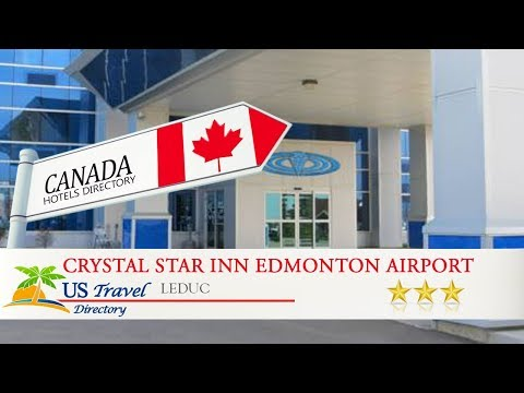 Crystal Star Inn Edmonton Airport - Leduc Hotels, Canada