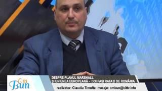 OM BUN 3 APRILIE 2017 - DESPRE PLANUL MARSHALL SI UNIUNEA EUROPEANA