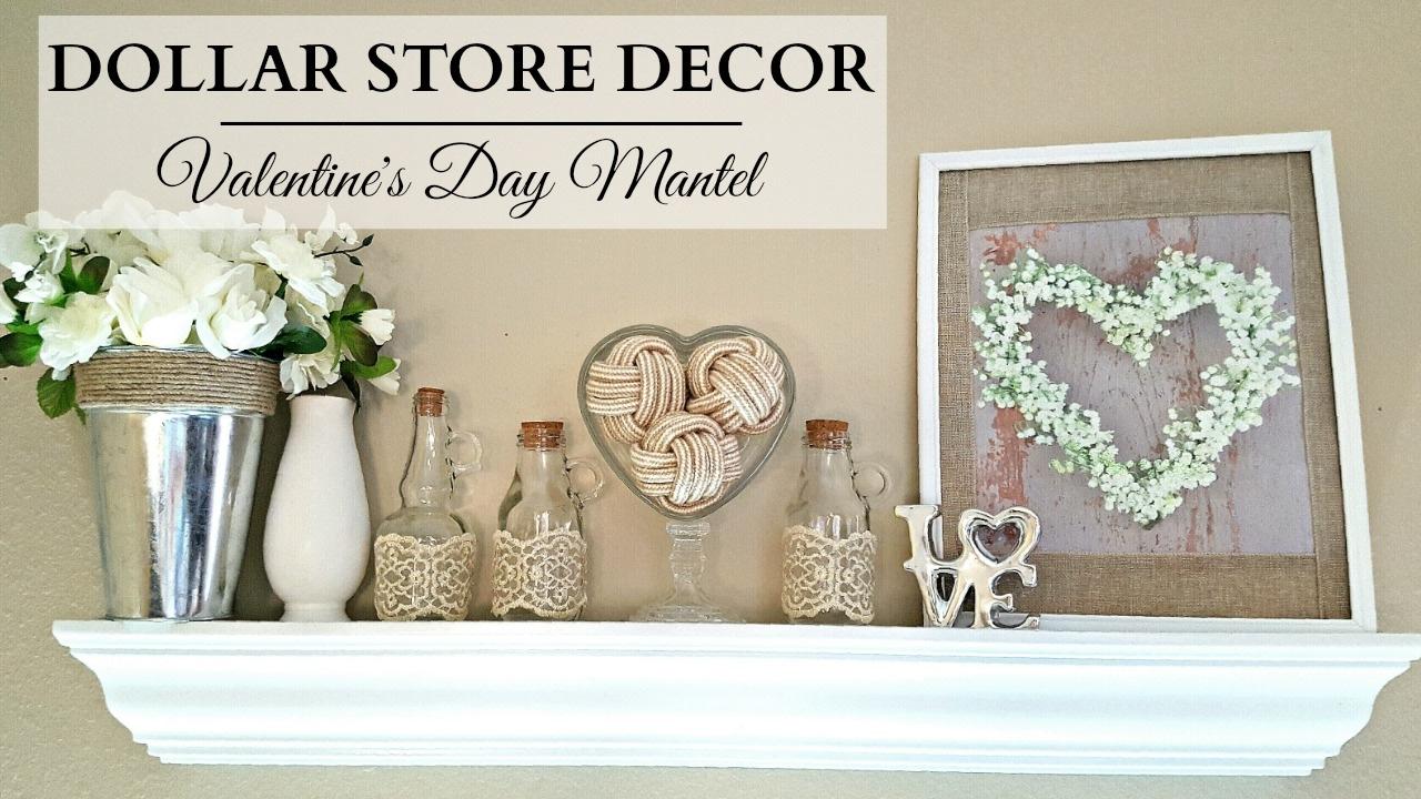 Dollar Store Home Decor Neutral Valentine S Day Mantel