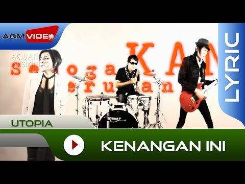 Utopia - Kenangan Ini | Official Lyric Video