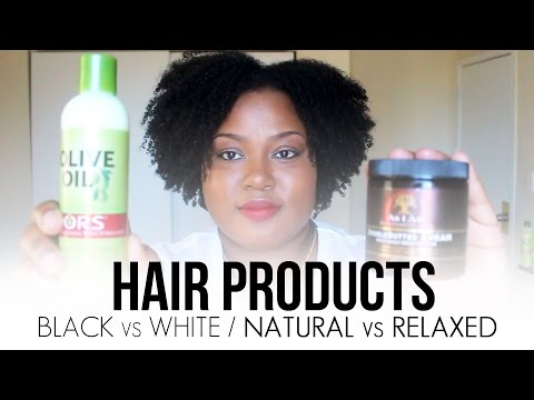 Natural vs. Relaxed Hair Products and Black vs. White Hair Products   Ammina Rose