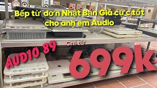 Bếp từ đơn nội địa Nhật giá cực yêu cho anh em Audio, dùng cực sướng, inverter tiết kiệm điện năng.