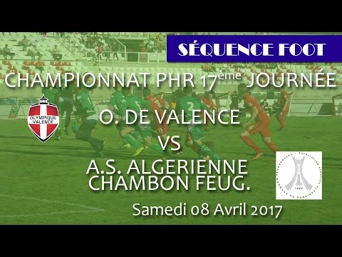 Séquence Foot - O VALENCE CHAMBON FEUGEROLLES ALG - Avril 2017