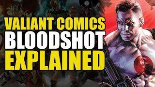 Valiant Comics: Bloodshot Explained | Comics Explained