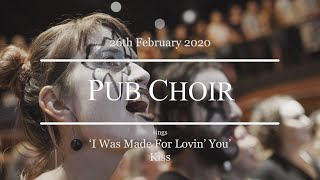 'I Was Made For Lovin' You' (KISS) - Pub Choir in Brisbane