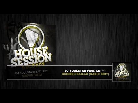 DJ Soulstar - Quieren Bailar (Radio Edit)