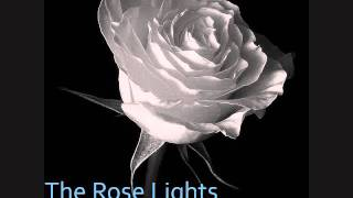 The Rose Lights - A Study in Blue