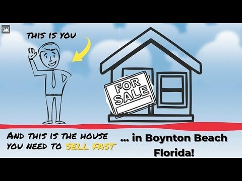Sell My House Fast Boynton Beach: We Buy Houses in Boynton Beach and South Florida