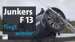 Junkers F 13 - Legende der Lüfte - originalgetreu nachgebaut | Abendschau | BR24