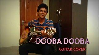 Dooba Dooba Rehta Hoon | Silk Route | Mohit Chauhan | Guitar Cover