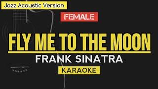 Fly me to the moon - Frank Sinatra   Jazz Acoustic Version KARAOKE
