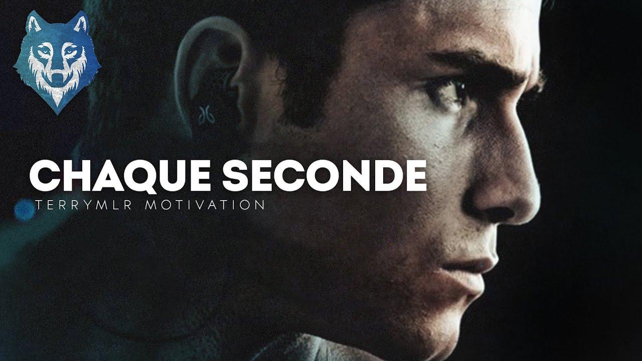 Vidéo de motivation en français - CHAQUE SECONDE