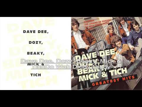 Dave Dee, Dozy, Beaky, Mick & Tich Do Wah Diddy Diddy