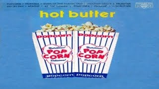 Hot Butter - Popcorn (Full Album) [Vinyl Rip] 1972