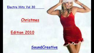 Street Beat (Electro Hits Vol. 30) [ Special Christmas Edition 2o1o] (SoundCreative mix) PART 2.wmv