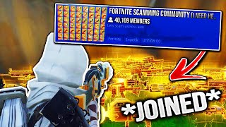I Joined This Scamming Community! (Scammers Gets Scammed) Fortnite Save The World