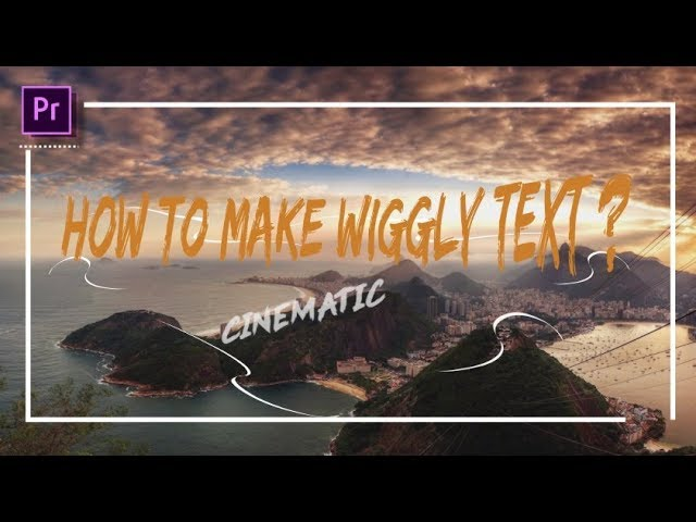 [Tutorial] : Membuat Efek Wiggly Text & Intro Cinematic pada Premiere Pro