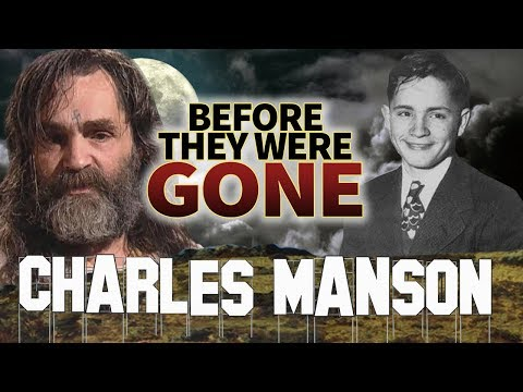 CHARLES MANSON - Before They Were GONE - Criminal Cult Leader