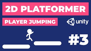 Player Jumping | 2d Platformer In Unity #3 | 2d Game Dev Tutorial