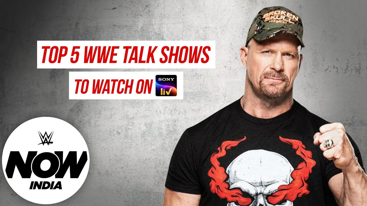 Top 5 Must Watch WWE Superstar Talk Shows on Sony LIV: WWE Now India