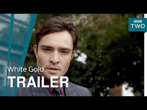 White Gold: Launch   BBC Two