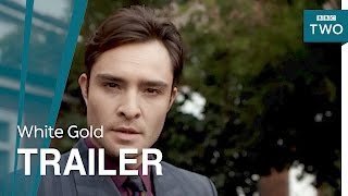 White Gold: Launch Trailer - BBC Two