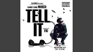 Video Tell It (Instrumental) (feat. Bandit Gang Marco) download MP3, 3GP, MP4, WEBM, AVI, FLV Juni 2018