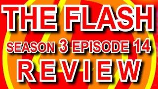 THE FLASH SEASON 3 EPISODE 14 REVIEW \ МОИ МЫСЛИ ПРО 14 СЕРИЮ 3 СЕЗОНА СЕРИАЛА ФЛЭШ
