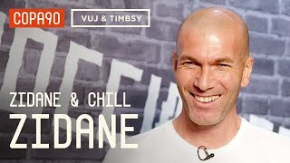 Chatting To A Football God | Zidane & Chill
