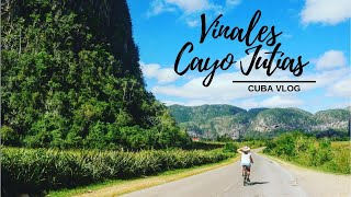 Cuba Vlog - Vinales, Cayo Jutías