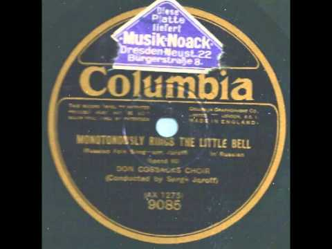 Monotonously rings the little bell - Don Cossacks Choir & Serge Jaroff