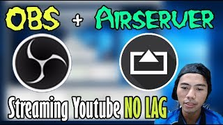 Tutorial LIVE Streaming Youtube OBS + AirServer Mirroring Android Screen to PC (WiFi NO LAG)