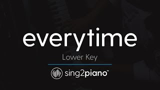Everytime (Lower Piano Karaoke) Ariana Grande