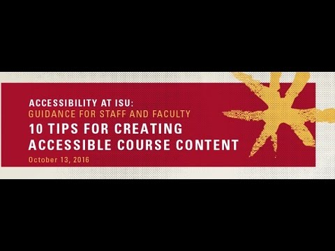 Accessibility at ISU: Top 10 Tips to Make Your Online Course Accessible