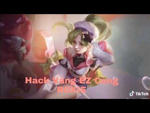 Liên Quân Mobile : Hack Vàng Cực Dễ Cùng ROXIE Tiệc Bánh Kẹo