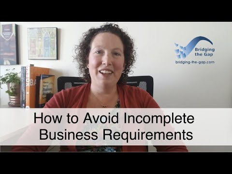 How to Avoid Incomplete Business Requirements