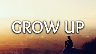 Ennex, Edgar Sandoval Jr ‒ Grow Up (Lyrics)