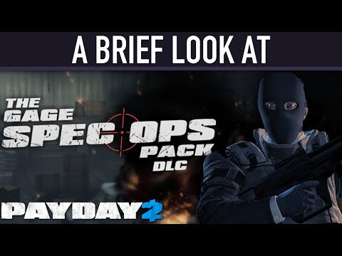 A brief look at The Gage Spec Ops Pack DLC. [PAYDAY 2]