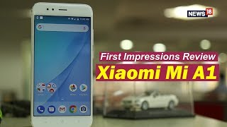 Xiaomi Mi A1 First Impressions Review | The Android One Delight