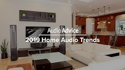 2019 Home Audio Trends
