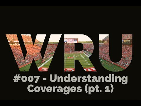 Understanding Coverages (pt.1) - WRU #007