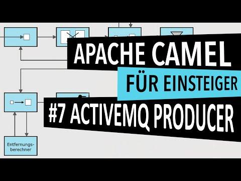 Apache Camel Tutorial #07: ActiveMQ Producer