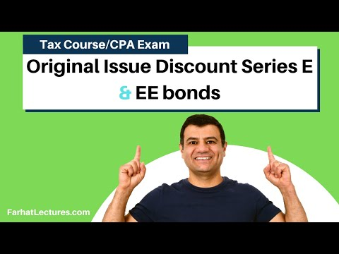 original-issue-discount-series-e-and-ee-bonds-|-inocme-tax-course-|-cpaexam-regulation