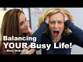 Balancing YOUR BUSY LIFE! Mindy Mcknight and Kati Morton | Cute Girls HairStyles