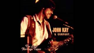 Watch John Kay Youve Had Your Fun video