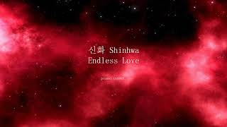 Endless Love - Shinhwa / Endless Love 신화 Piano cover