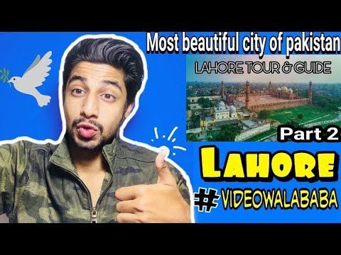 INDIAN REACT ON LAHORE TOUR & GUIDE (PART 2) | World's Most Beautiful City | INFECTED REACTOR |
