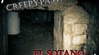 El Sótano - CREEPYPASTA [2016] (Terror Psicologico) HD [Original Real] HQ