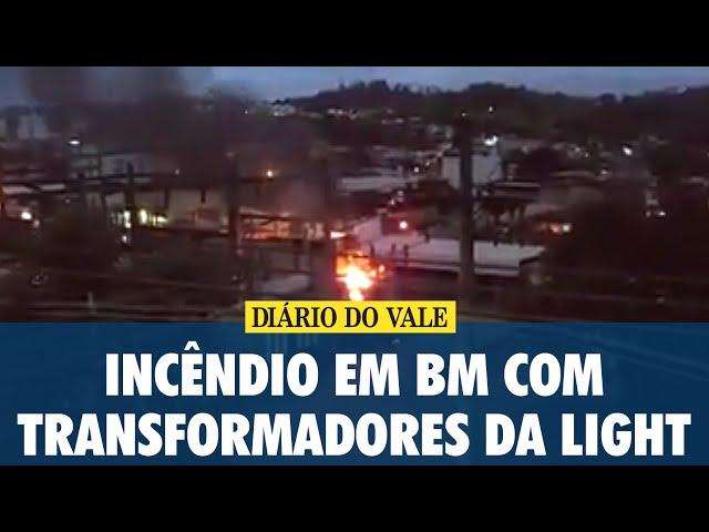 Incêndio em transformadores de subestação da Light em Barra Mansa